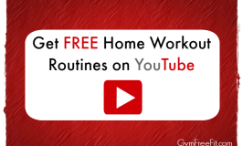 Get FREE Home Workout Routines on YouTube